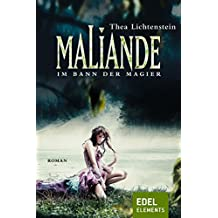 Maliande - Im Bann der Magier (Maliande-Trilogie 3)