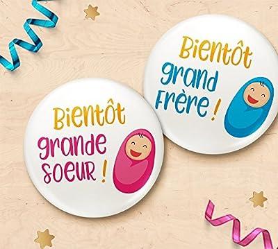 Badge annonce grossesse Bientôt grande soeur ou Bientôt grand frère