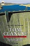 Tom Clancys OP-Center / Roman: OP-Center 4 - Sprengsatz - Tom Clancy