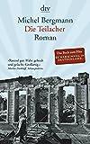 Die Teilacher: Roman