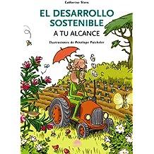 EL DESARROLLO SOSTENIBLE (ONIRO - QUERIDO MUNDO)