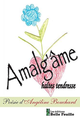 En ligne Amalg'âme: haltes tendresse epub pdf