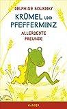 Krümel und Pfefferminz: Allerbeste Freunde