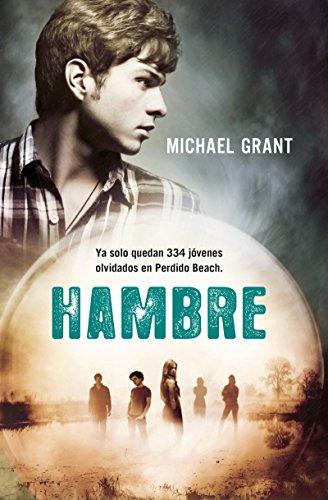Hambre (Olvidados nº 2) por Michael Grant
