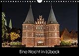 Eine Nacht in Lübeck (Wandkalender 2019 DIN A4 quer): Fotodokumentation der Hansestadt Lübeck von Sonnenuntergang bis Sonnenaufgang (Monatskalender, 14 Seiten ) (CALVENDO Orte) - StGrafix