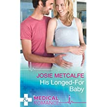 His Longed-For Baby (Mills & Boon Medical) (The ffrench Doctors, Book 1)