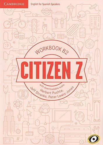 Citizen Z. Workbook with downloadable Audio. B2