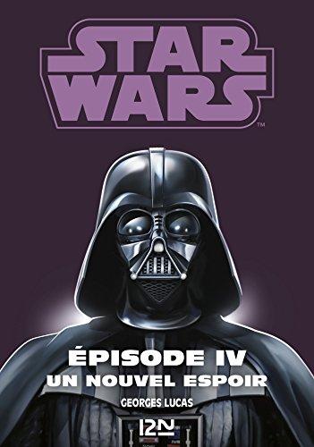Téléchargement Star Wars épisode 4 : La guerre des étoiles pdf, epub ebook