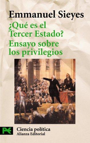 ¿Qué es el Tercer Estado?: precedido de Ensayo sobre los privilegios (El Libro De Bolsillo - Ciencias Sociales)