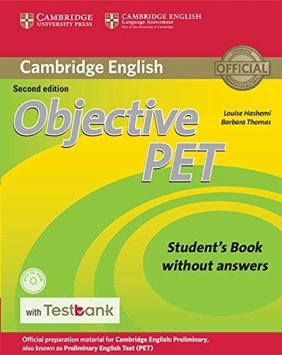 Objective PET Student's Book without Answers with CD-ROM with Testbank 2nd Edition por Louise Hashemi