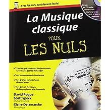 La musique classique pour les Nuls by David Pogue (March 01,2006)