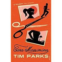 Cara Massimina by Tim Parks (2011-11-14)