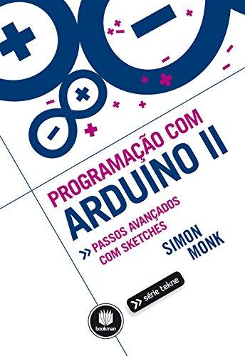 Programação com Arduino II Tekne Portuguese Edition