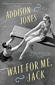 Wait for Me, Jack by [Jones, Addison]