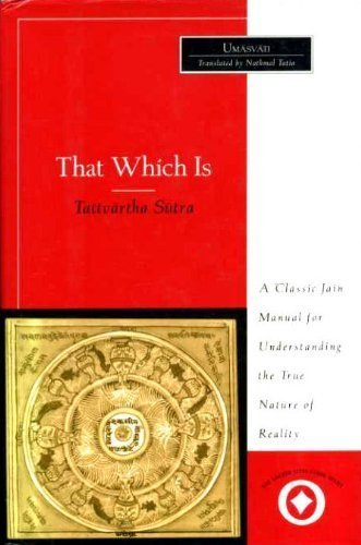 That Which is: Tattvartha Sutra (The sacred literature series) por Umasvati