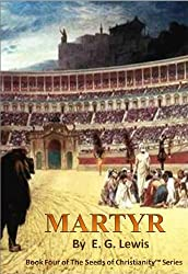 Martyr (The Seeds of Christianity Book 4) (English Edition)