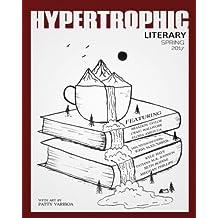 Hypertrophic Literary - Spring 2017