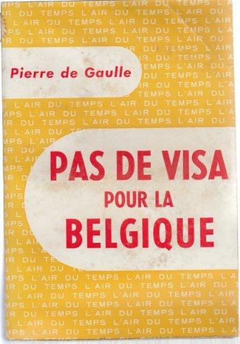 Pas de visa pour la belgique