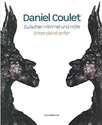 Daniel Coulet : Entre ciel et enfer, édition bilingue français-allemand