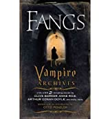 (FANGS: THE VAMPIRE ARCHIVES, VOLUME 2) BY PENZLER, OTTO(AUTHOR)Paperback Aug-2010