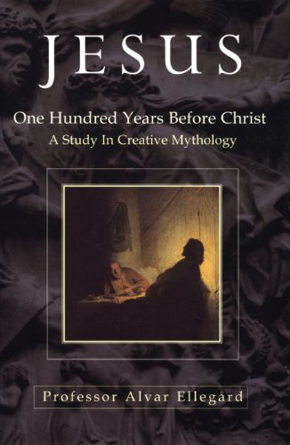 Jesus: One Hundred Years Before Christ (English Edition)