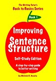 Improving Sentence Structure: A step-by-step guide to better writing