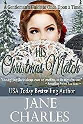 His Christmas Match (A Gentleman's Guide to Once Upon a Time) (English Edition)