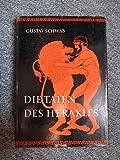 Die Taten des Herakles, Band 3 - bearbeitet von Heinrich Alexander Stoll Gustav Schwab