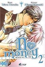 No Money, (Okane ga nai) Tome 2 de SHINOZAKI Hitoyo