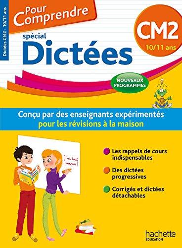 Pour Comprendre Dictées CM2 - Nouveau programme 2016