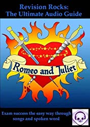 Romeo and Juliet: The Ultimate Audio Guide: GCSE Success the Easy Way (Ultimate Audio Guides)