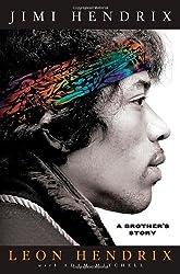 [(Jimi Hendrix: A Brother's Story )] [Author: Leon Hendrix] [May-2012]