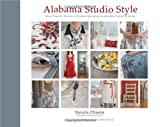 Alabama Studio Style: More Projects, Recipes & Stories Celebrating Sustainable Fashion & Living [With Stencils and Pattern(s)]