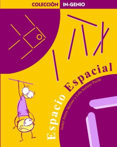 Espacio Espacial (In-genio series/Hands-On Matah Series) por Isabel Torres Moliner