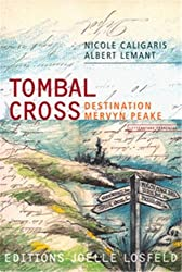 Tombal Cross: Destination Mervyn Peake