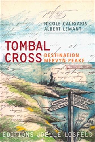 tombal-cross-destination-mervyn-peake