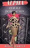 Alpha Female Domination (English Edition)