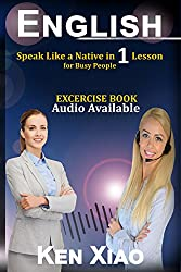 English: Speak Like a Native in 1 Lesson For Busy People (English Edition)