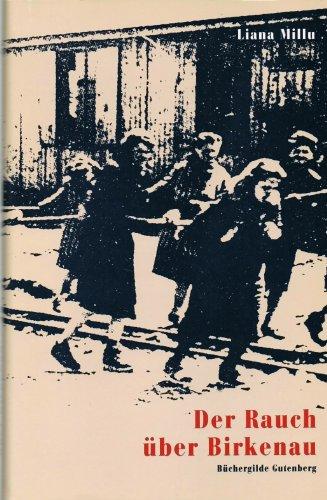 LIANNA MILLU - Der Rauch über Birkenau. Mit einem Vorwort von Primo Levi.