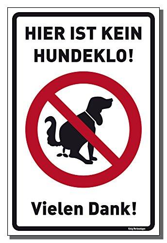 Schild Hier ist kein Hundeklo 30x20cm wahlweise Schild oder Aufkleber (Schild 200x300mm (3mm Alu-Verbundtafel)), Hundekot, Hundehaufen, Hundetoilette