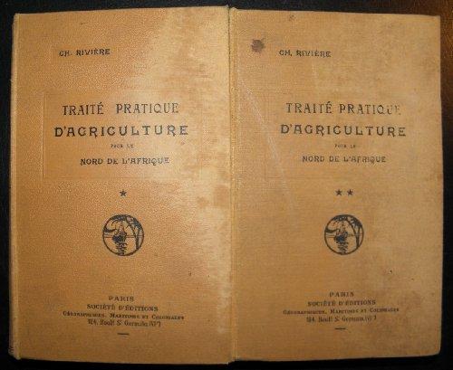 Traité pratique d'agriculture pour ...