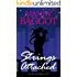 Strings Attached: An intense contemporary romance with a breathtaking twist!