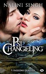 Passions exaltées: Psi-Changeling, T9
