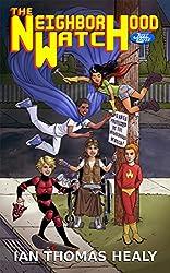 The Neighborhood Watch (Just Cause Universe Book 10)