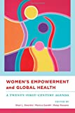 #4: Women`s Empowerment and Global Health - A Twenty-First-Century Agenda