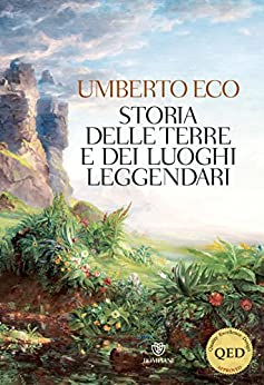 Storia delle terre e dei luoghi leggendari di [Eco, Umberto]