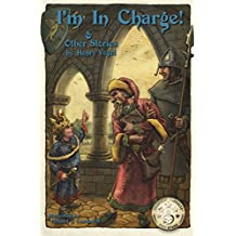 I'm In Charge! & Other Stories (English Edition)