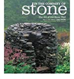 In the Company of Stone: The Art of the Stone Wall, Walls and Words (Paperback) - Common