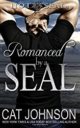 Romanced by a SEAL (Hot SEALs) (Volume 9) by Cat Johnson (2016-07-16)