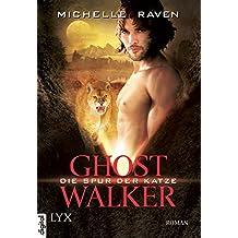 Ghostwalker - Die Spur der Katze (Ghostwalker-Reihe 1)
